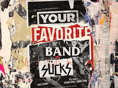 Your Favourite Band Sucks