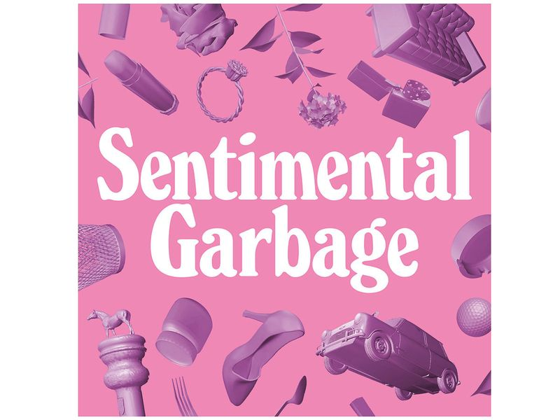 190214 sentimental garbage