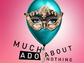 Much_Ado_About_Nothing_Luftansa_DTCM_280_x_375-1556533514566