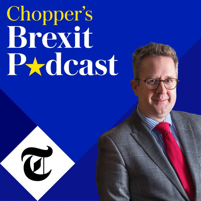 tab Podcast Chopper's Brexit Podcast-1559128491153