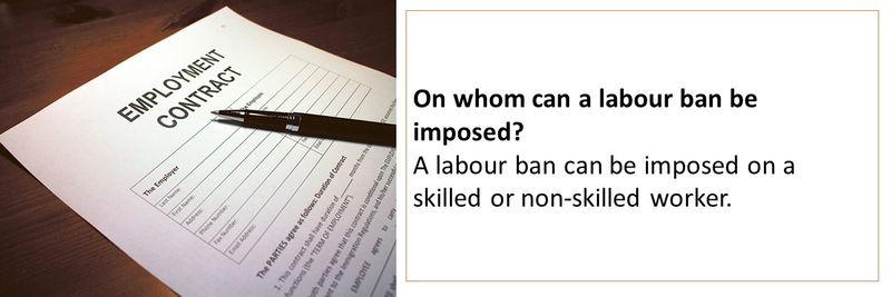 Labour ban 8