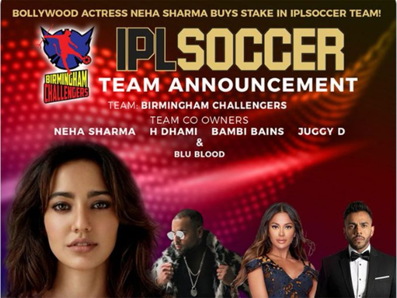 Bollywood actress, Neha Sharma, is Birmingham Challengers team co-owner, in partnership with UK artist's H Dhami, Bambi Bains and Juggy D.The tournament will kick off in June 2020.
