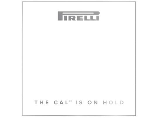 The Pirelli calendar is on hold