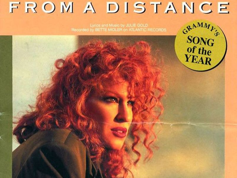 From A Distance – Bette Midler