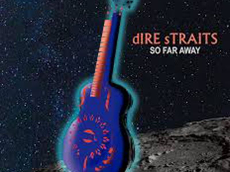 So Far Away – Dire straits