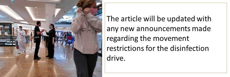 The article will be updated with any new announcements made regarding the movement restrictions for the disinfection drive.