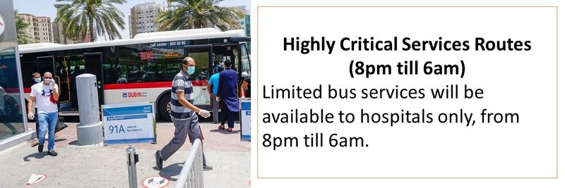 Highly Critical Services Routes (8pm till 6am) Limited bus services will be available to hospitals only, from 8pm till 6am.