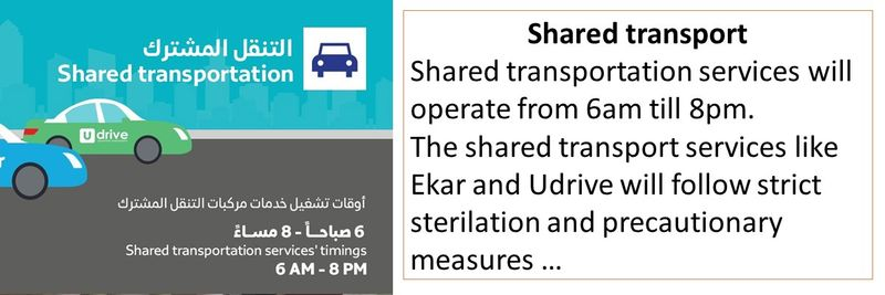 Shared transport Shared transportation services will operate from 6am till 8pm. The shared transport services like Ekar and Udrive will follow strict sterilation and precautionary measures …