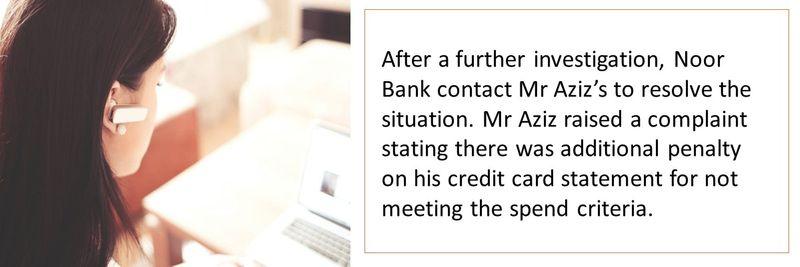 Mr Aziz - complaint