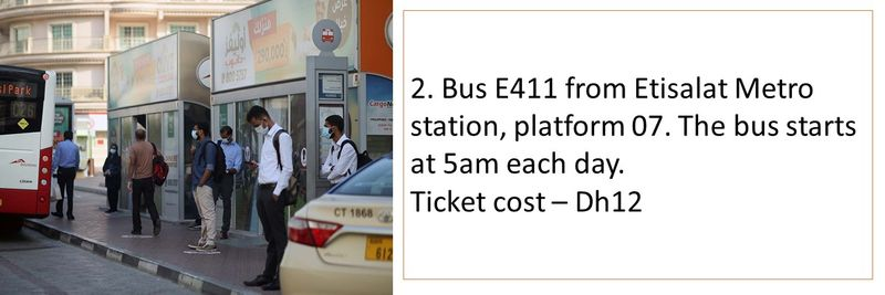 Bus E411 from Etisalat Metro station, platform 07