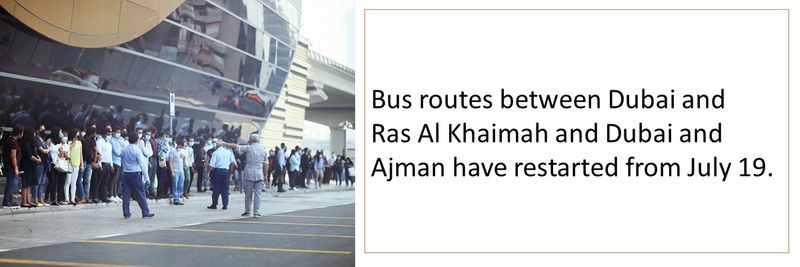 Bus routes between Dubai and Ras Al Khaimah and Dubai and Ajman have restarted from July 19.