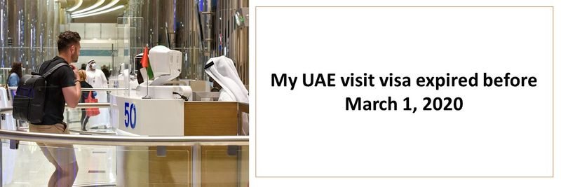 My UAE visit visa expired before March 1, 2020