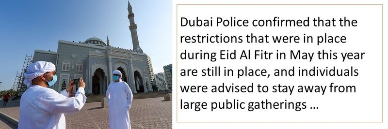 Restrictions that were in place during Eid Al Fitr in May this year are still in place
