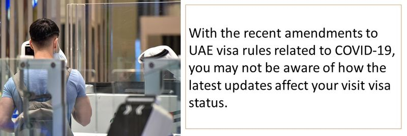 You may not be aware of how the latest updates affect your visit visa status.