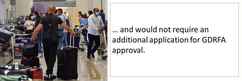 … and would not require an additional application for GDRFA approval.