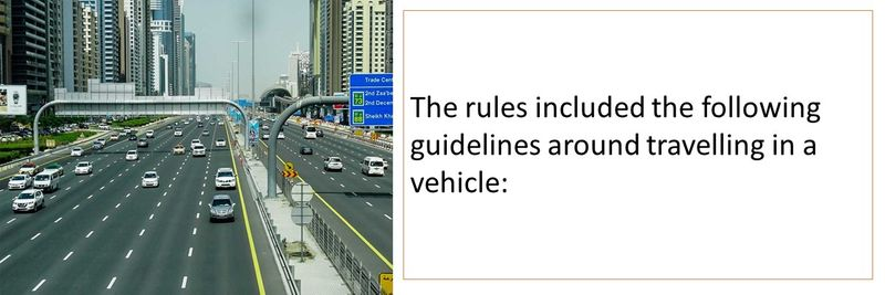 Guidelines around travelling in a vehicle