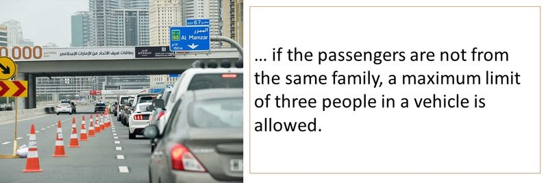 If passengers are not family members, a maximum of three are allowed
