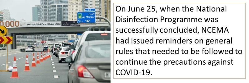 On June 25, when the National Disinfection Programme was successfully concluded, NCEMA had issued reminders on general rules that needed to be followed to continue the precautions against COVID-19.