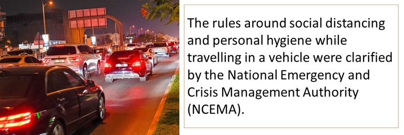 The rules around social distancing and personal hygiene while travelling in a vehicle were clarified by the National Emergency and Crisis Management Authority (NCEMA).