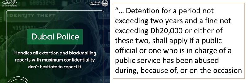 """""""… Detention for a period not exceeding two years and a fine not exceeding Dh20,000 or either of these two, shall apply if a public official or one who is in charge of a public service has been abused during, because of, or on the occasion"""