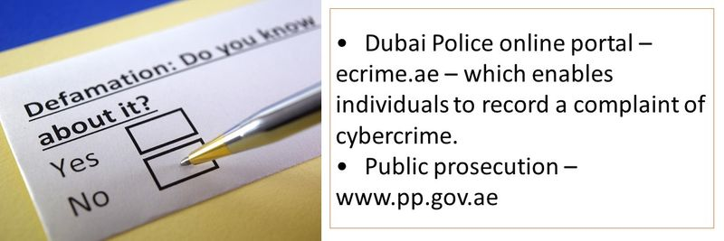 •	Dubai Police online portal – ecrime.ae – which enables individuals to record a complaint of cybercrime. •	Public prosecution – www.pp.gov.ae