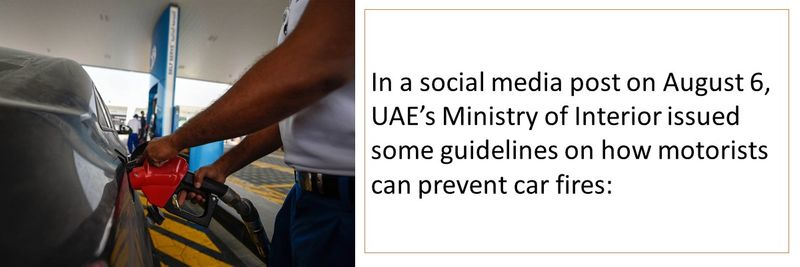 In a social media post on August 6, UAE's Ministry of Interior issued some guidelines on how motorists can prevent car fires.