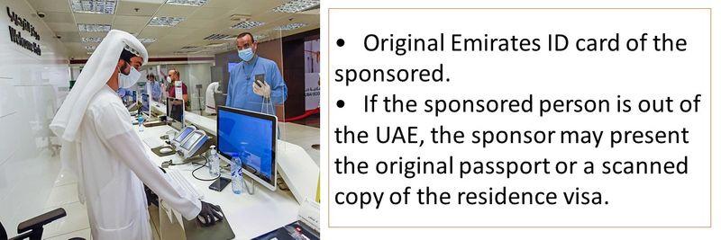 •Original Emirates ID card of the sponsored.