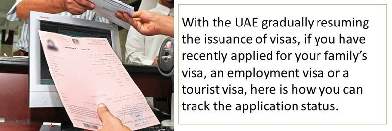 The UAE has gradually started issuing employment, residence, family and visit visas.