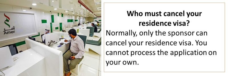 Who must cancel your residence visa?