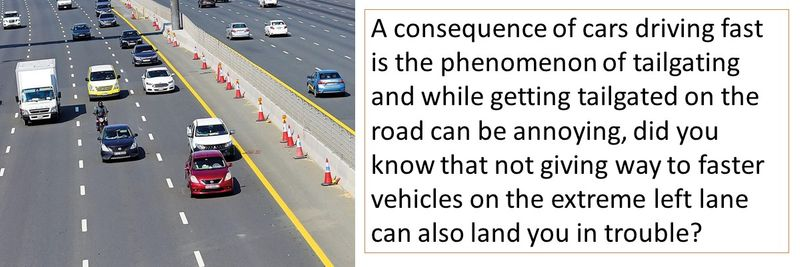 If you don't give way on the fast lane, you can get fined as well