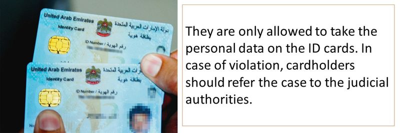 They are only allowed to take the personal data on the ID cards.