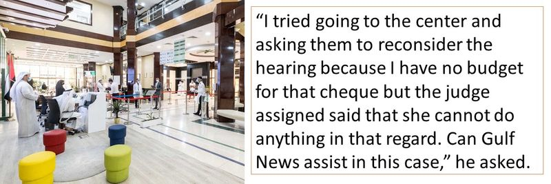 """I tried going to the center and asking them to reconsider the hearing because I have no budget for that cheque"