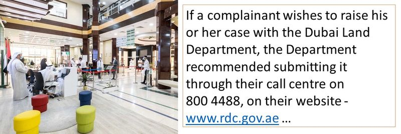 If a complainant wishes to raise his or her case with the Dubai Land Department