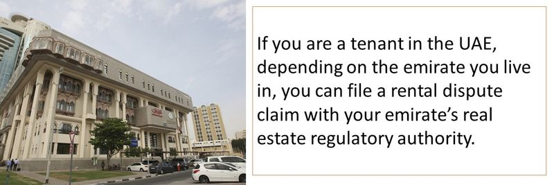 you can file a rental dispute claim with your emirate's real estate regulatory authority