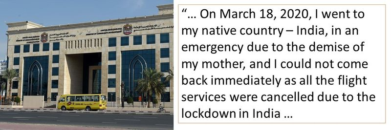 """""""… On March 18, 2020, I went to my native country – India, in an emergency due to the demise of my mother, and I could not come back immediately as all the flight services were cancelled due to the lockdown in India …"""