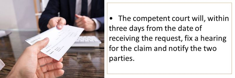 The competent court will, within three days from the date of receiving the request, fix a hearing for the claim and notify the two parties.