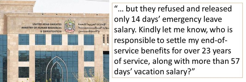 but they refused and released only 14 days' emergency leave salary. Kindly let me know, who is responsible to settle my end-of-service benefits for over 23 years of service, along with more than 57 days' vacation salary
