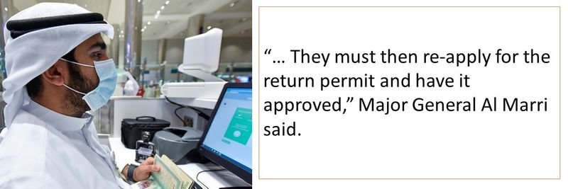 """… They must then re-apply for the return permit and have it approved,"" Major General Al Marri said."