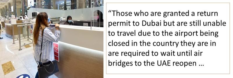 """Those who are granted a return permit to Dubai but are still unable to travel due to the airport being closed in the country they are in are required to wait until air bridges to the UAE reopen …"