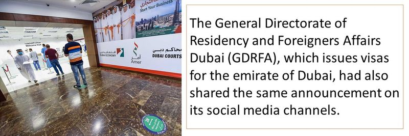 GDRFA had also shared the same announcement on its social media channels.