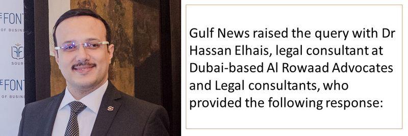 Dr Hassan Elhais, legal consultant at Dubai-based Al Rowaad Advocates and Legal consultants