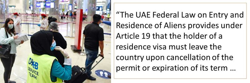 The UAE Federal Law on Entry and Residence of Aliens provides under Article 19