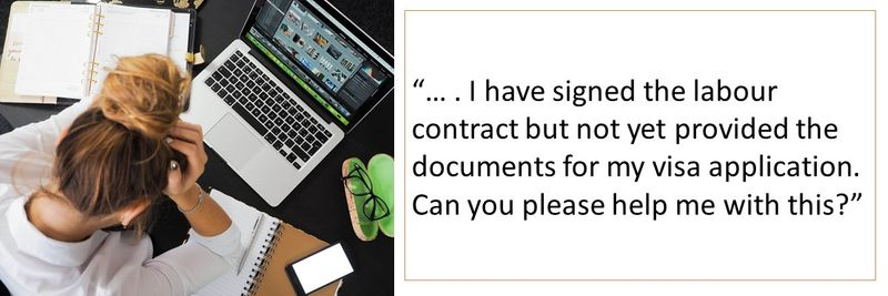I have signed the labour contract but not yet provided the documents for my visa application.