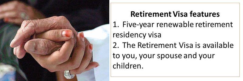 Retirement Visa features