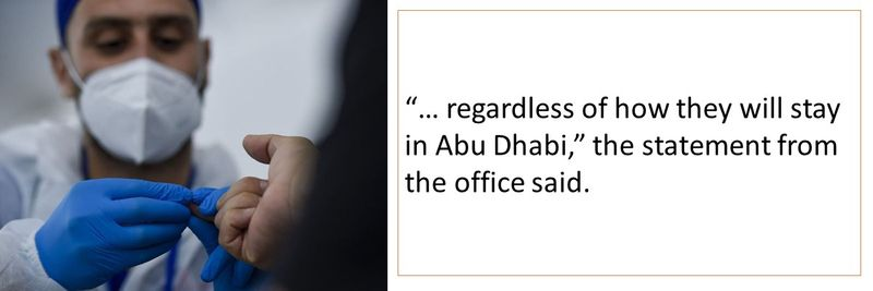 """… regardless of how they will stay in Abu Dhabi,"" the statement from the office said."