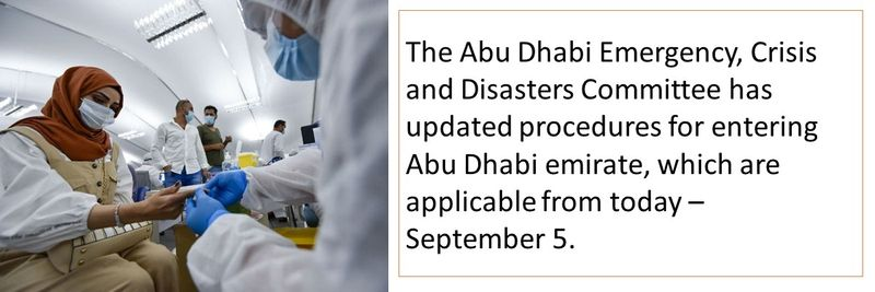 The Abu Dhabi Emergency, Crisis and Disasters Committee has updated procedures for entering Abu Dhabi emirate, which are applicable from today –  September 5.