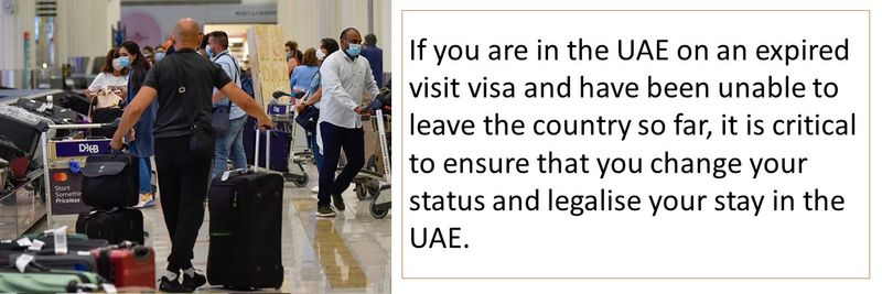 If you are in the UAE on an expired visit visa and have been unable to leave the country so far, it is critical to ensure that you change your status and legalise your stay in the UAE.