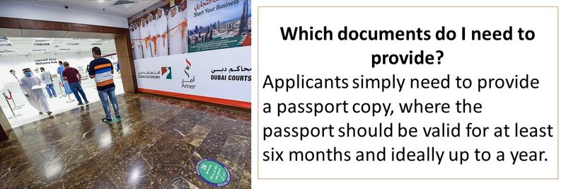 Which documents do I need to provide? Applicants simply need to provide a passport copy, where the passport should be valid for at least six months and ideally up to a year.