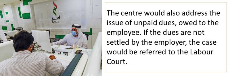 The centre would also address the issue of unpaid dues, owed to the employee.