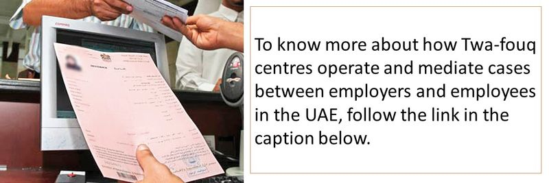 To know more about how Twa-fouq centres operate and mediate cases between employers and employees in the UAE, follow the link in the caption below.